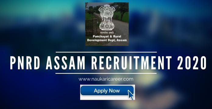 PNRD Assam Recruitment 2020