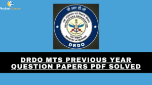 DRDO MTS Previous Year Question Papers