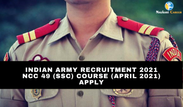 Indian Army NCC 49th Course Recruitment